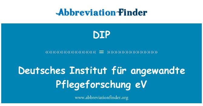 DIP: Deutsches Institut für angewandte Pflegeforschung eV