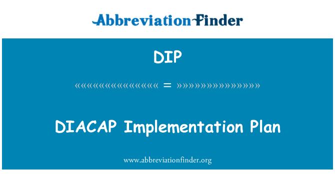 DIP: DIACAP Implementation Plan
