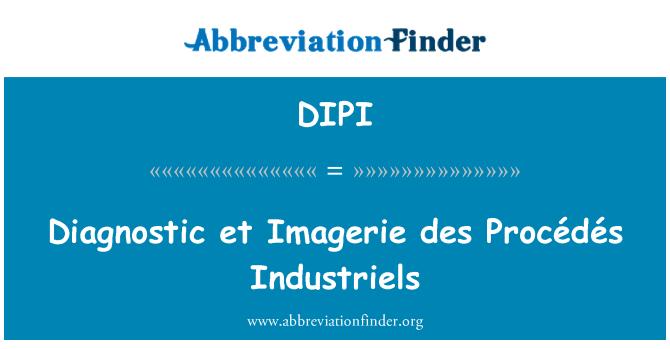 DIPI: Diagnostic et Imagerie des Procédés Industriels