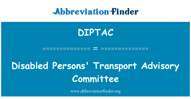 DIPTAC: Disabled Persons' Transport Advisory Committee
