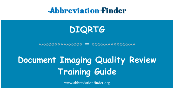 DIQRTG: Document Imaging Quality Review Training Guide