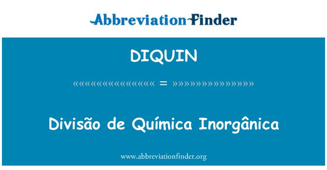 DIQUIN: Divisão de Química Inorgânica