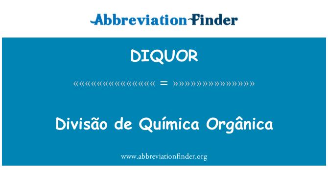 DIQUOR: Divisão de Química Orgânica