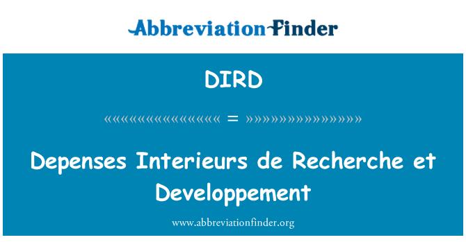 DIRD: DEPENSES Interieurs de Recherche et Developpement