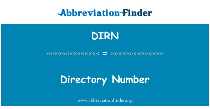 DIRN: Directory Number