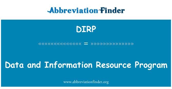 DIRP: Data and Information Resource Program