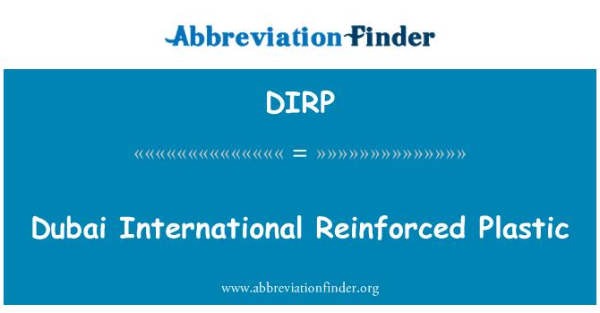 DIRP: Dubai International Reinforced Plastic