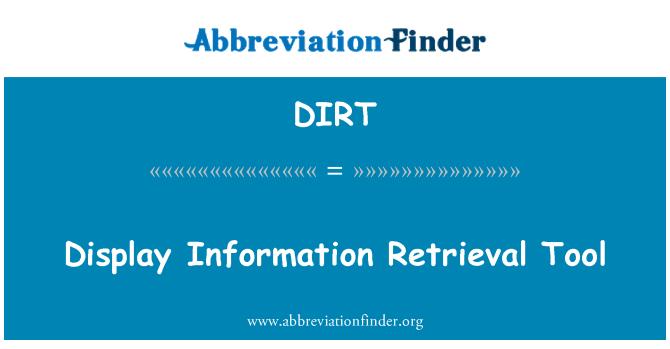 DIRT: Display Information Retrieval Tool
