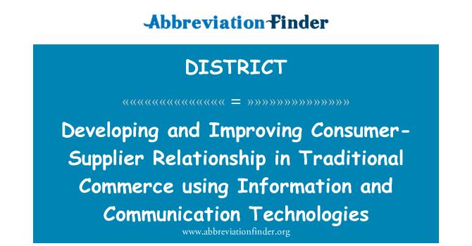 DISTRICT: Desarrollo y mejora del consumidor-relación con proveedores en el comercio tradicional utilizando tecnologías de información y comunicación