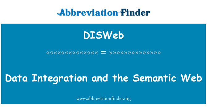 DISWeb: Data Integration and the Semantic Web