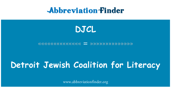 DJCL: Detroit Jewish Coalition for Literacy