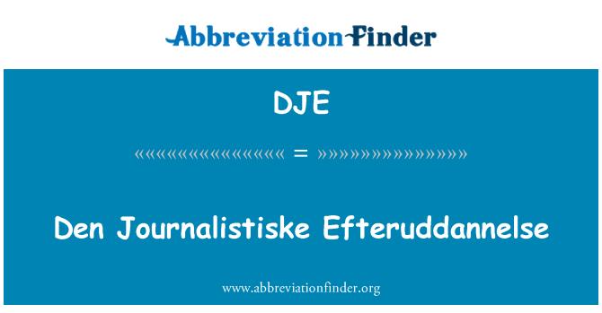 DJE: Den Journalistiske Efteruddannelse