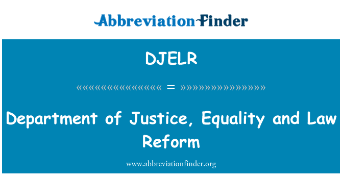 DJELR: Department of Justice, Equality and Law Reform