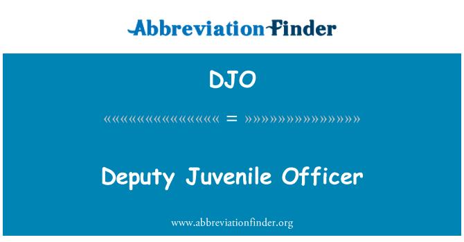 DJO: Deputy Juvenile Officer