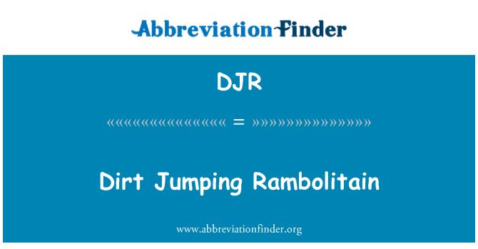 DJR: Dirt Jumping Rambolitain