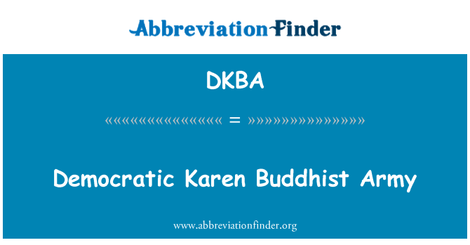 DKBA: Democratic Karen Buddhist Army