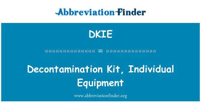 DKIE: Decontamination Kit, Individual Equipment