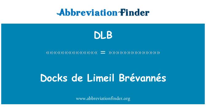 DLB: Docks de Limeil Brévannés