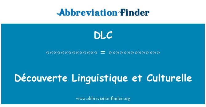 DLC: Découverte Linguistique et Culturelle