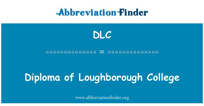 DLC: Diploma of Loughborough College