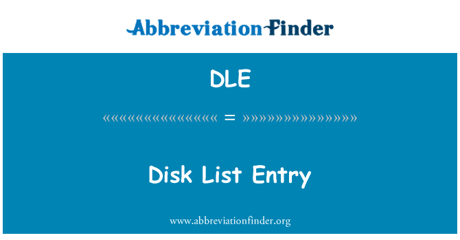 DLE: Disk List Entry