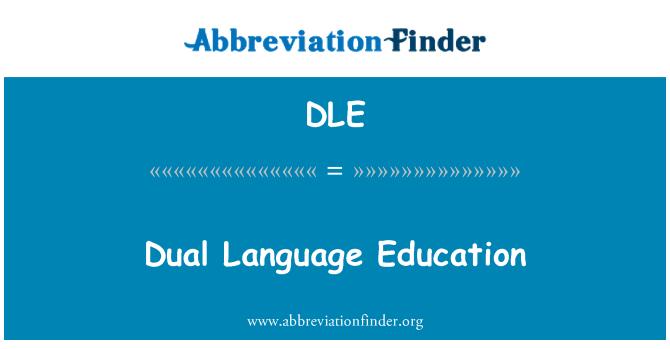 DLE: Dual Language Education