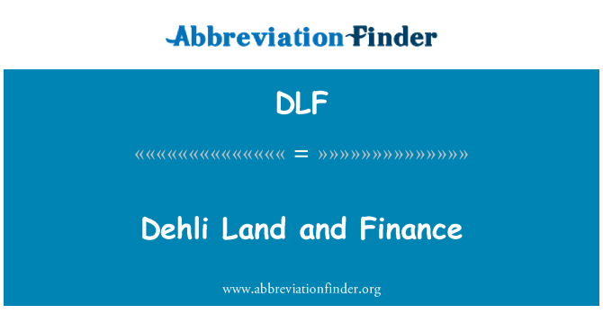 DLF: Dehli Land and Finance
