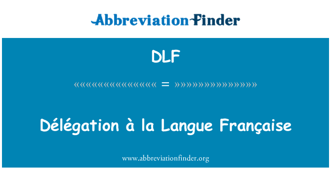 DLF: Délégation à la Langue Française