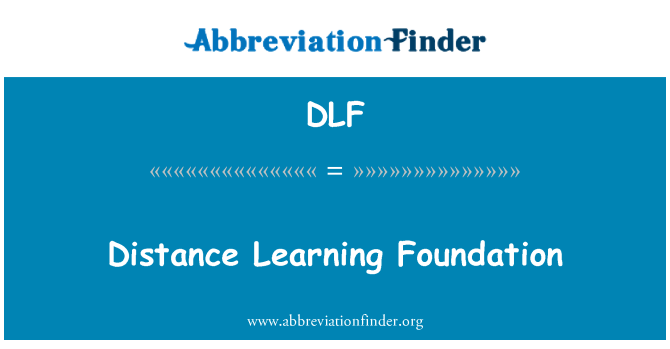 DLF: Distance Learning Foundation