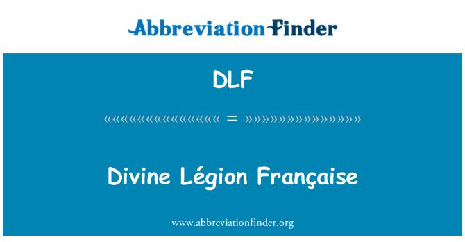 DLF: Divine Légion Française