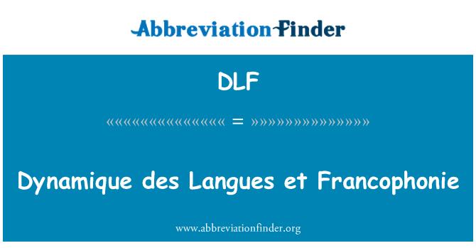 DLF: Dynamique des Langues et Francophonie