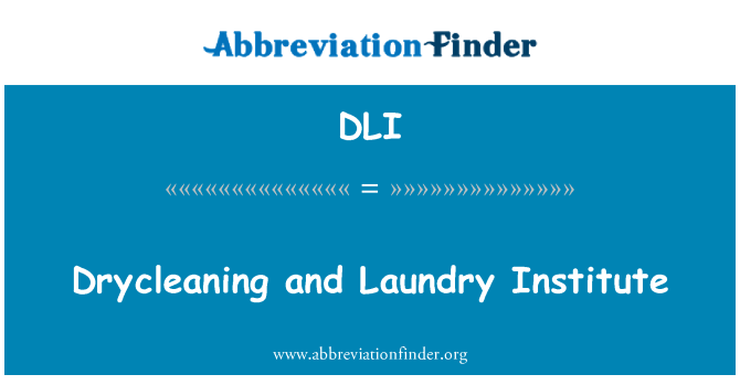 DLI: Drycleaning and Laundry Institute