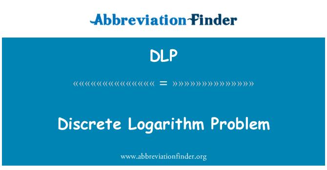 DLP: Discrete Logarithm Problem