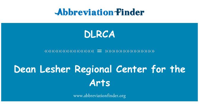 DLRCA: Dean Lesher Regional Center for the Arts