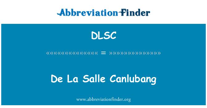 DLSC: De La Salle Canlubang