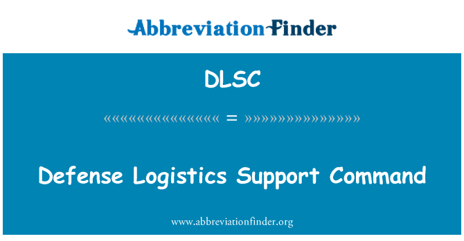 DLSC: Comando de apoyo de logística de defensa