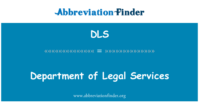 DLS: Department of Legal Services