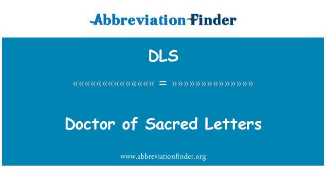 DLS: Doctor of Sacred Letters