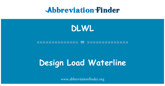 DLWL: Design Load Waterline