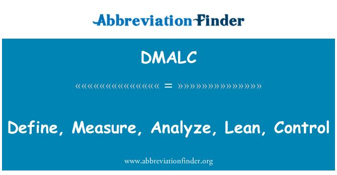 DMALC: Tanımlamak, ölçüm, analiz, yalın, Denetim