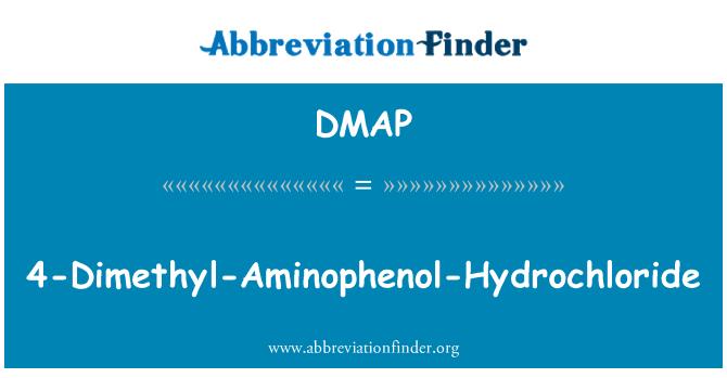 DMAP: 4-Dimethyl-Aminophenol-Hydrochloride