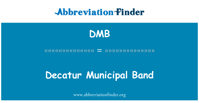 DMB: Decatur Municipal Band