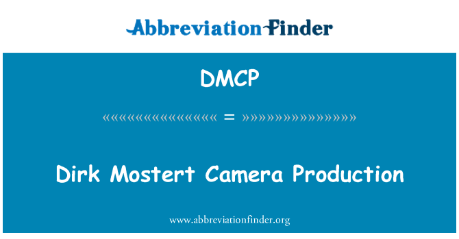 DMCP: Dirk Mostert Camera Production