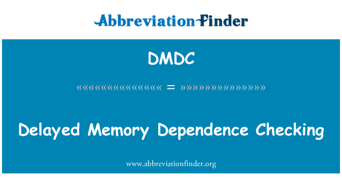 DMDC: Delayed Memory Dependence Checking