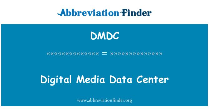 DMDC: Dijital medya veri merkezi