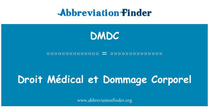 DMDC: Droit Médical et Dommage Corporel