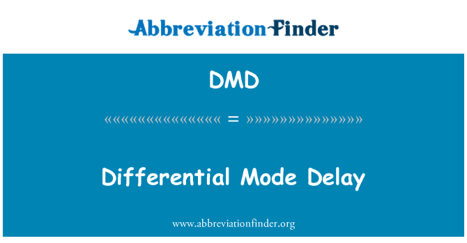 DMD: Differential Mode Delay