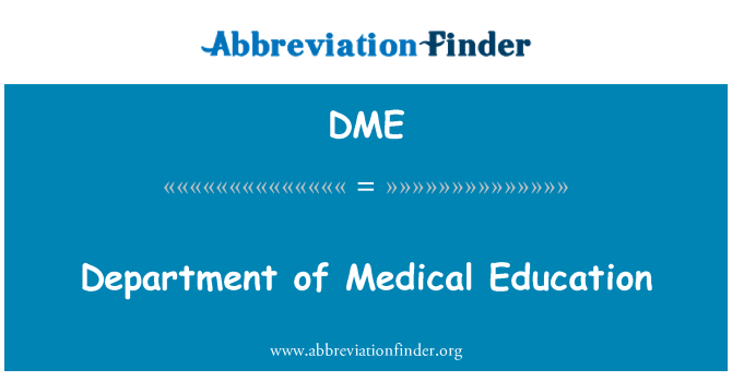 DME: Department of Medical Education