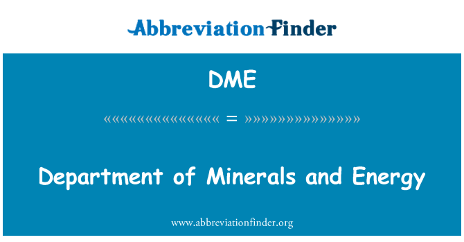 DME: Department of Minerals and Energy