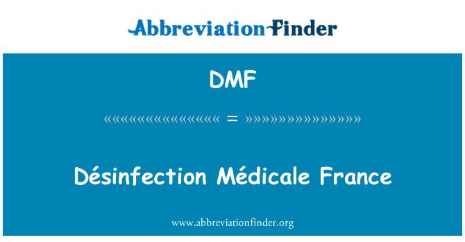 DMF: Désinfection Médicale France